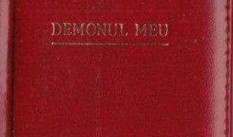 Cartea Demonul meu. Laurii poeziei – Mihail Lermontov (download, pret, reducere)