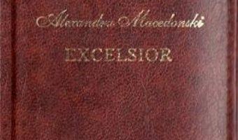 Cartea Excelsior. Laurii poeziei – Alexandru Macedonski (download, pret, reducere)
