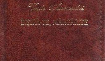 Cartea Insira-te, margarite. Laurii poeziei – Vasile Alecsandri (download, pret, reducere)