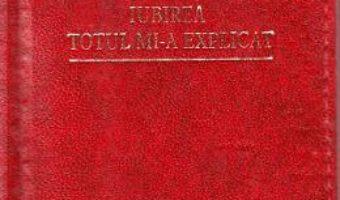 Cartea Iubirea totul mi-a explicat. Laurii poeziei – Karol Wojtyla (download, pret, reducere)