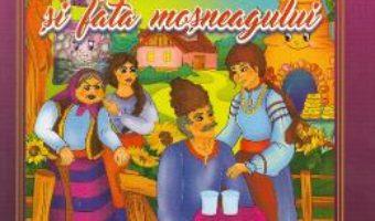 Cartea Fata babei si fata mosului. Carte de colorat cu povesti (download, pret, reducere)