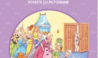Cartea Cele douasprezece fiice de imparat si palatul fermecat. Prima mea lectura. Poveste cu pictograme (download, pret, reducere)
