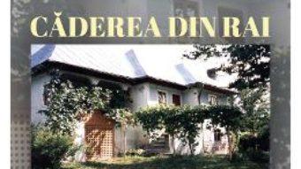 Cartea Caderea din rai – Horia Badescu (download, pret, reducere)