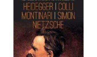 Cartea Ce este Nihilismul? – Fr. Nietzsche, M. Heidegger (download, pret, reducere)