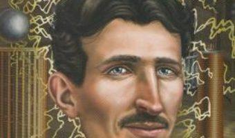 Cartea Cine a fost Nikola Tesla? – Jim Gigliotti (download, pret, reducere)