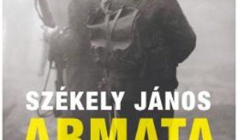 Cartea Armata de apus – Szekely Janos (download, pret, reducere)
