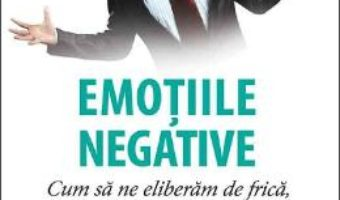 Cartea Emotiile negative – Latifa Gallo (download, pret, reducere)