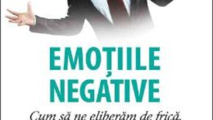 Cartea Emotiile negative – Latifa Gallo (download, pret, reducere)