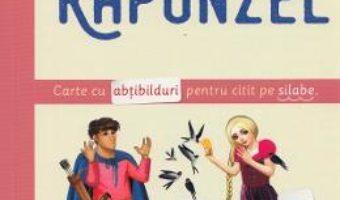 Cartea Rapunzel. Invat sa citesc de mic (download, pret, reducere)