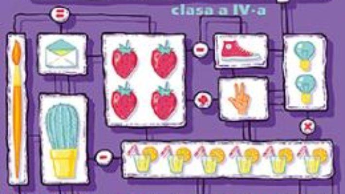 Cartea Fii InteligenT… la matematica – Clasa 4 (download, pret, reducere)
