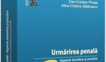 Cartea Urmarirea penala – Alexandru Pintea, Dan-Cristian Pintea (download, pret, reducere)