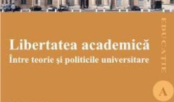 Pret Libertatea Academica – Liviu Andreescu pdf