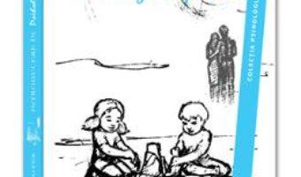 Cartea Introducere In Psihologia Copilului – H. Rudollph Schaffer (download, pret, reducere)