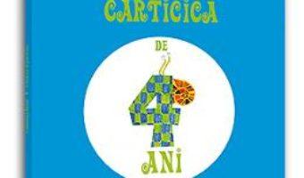 Cartea Carticica de 4 ani – Constanta Buzea pdf