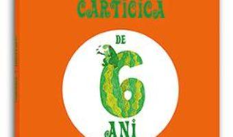Pret Carticica de 6 ani – Constanta Buzea pdf
