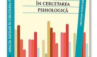 Cartea Analiza datelor in cercetarea psihologica – Florin A. Sava (download, pret, reducere)