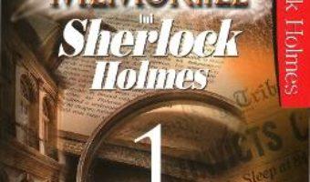 Pret Memoriile Lui Sherlock Holmes Vol.1 – Arthur Conan Doyle pdf
