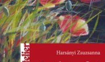 Pret Pasteluri Cu Flori, Gardini Si Campuri – Harsanyi Zsuzsanna pdf