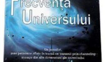 Pret Sa Intram Pe Frecventa Universului – David Thomas pdf
