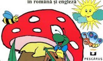 Pret Balada unui greier mic (Lb. romana + Lb. engleza) – George Toparceanu pdf