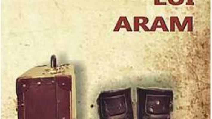 Pret Insemnarile Lui Aram – Maria Angels Anglada pdf
