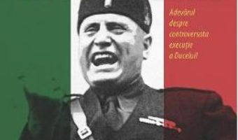 Pret Secretele Mortii Lui Mussolini – Luciano Garibaldi pdf
