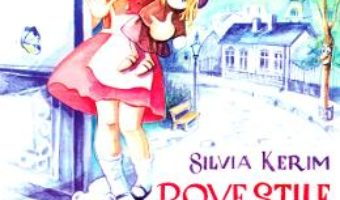 Cartea Povestile Bunicii Albe – Silvia Kerim (download, pret, reducere)