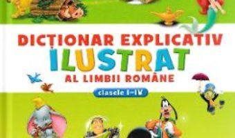 Pret Dictionar explicativ ilustrat al limbii romane clasele 1-4 pdf