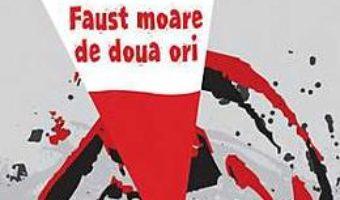 Pret Faust Moare De Doua Ori – Roman Raz pdf