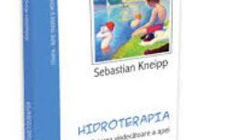 Pret Hidroterapia – Puterea Vindecatoare A Apei – Sebastian Kneiipp pdf