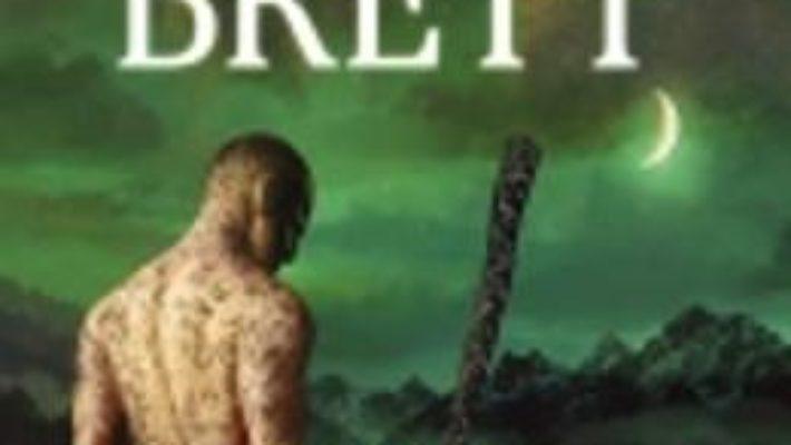 Pret Omul Pictat – Seria Demon – Vol. 1 – Peter V. Brett pdf