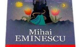 Download  Basme si nuvele – Mihai Eminescu PDF Online