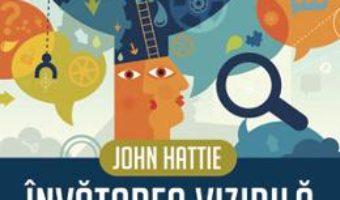 Pret Invatarea vizibila. Ghid pentru profesori – John Hattie pdf