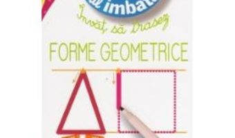Pret Invat sa trasez forme geometrice 3 ani+ Micul Imbatabil pdf