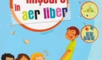 Pret Carte Joc si miscare in aer liber 6-12 ani – Brigitte Bellac