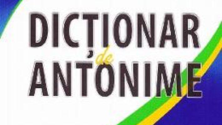 Pret Dictionar de antonime – Marius-Emil Dulgheru pdf
