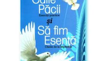 Pret Caile Pacii si Sa fim esenta – Jasmuheen pdf