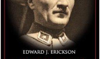 Pret Mustafa Kemal Ataturk – Edward J. Erickson pdf