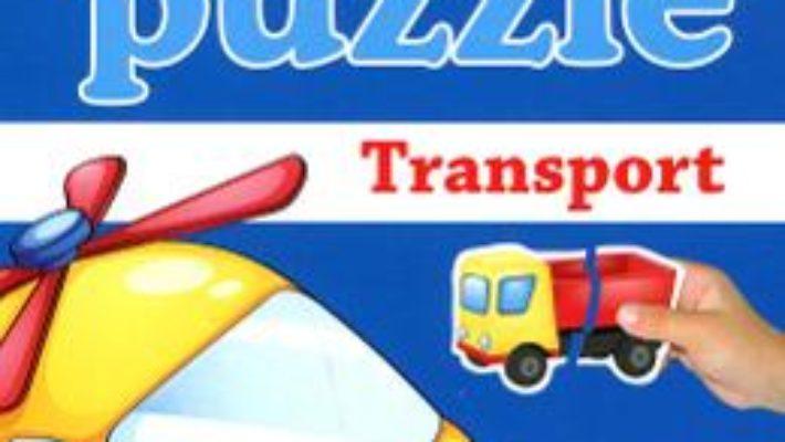 Cartea Bebe Puzzle +18 Luni – Transport (download, pret, reducere)