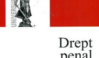 Drept Penal. Partea Speciala Vol. 1 – Ion Ristea PDF (download, pret, reducere)