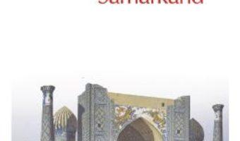 Cartea Samarkand – Amin Maalouf (download, pret, reducere)