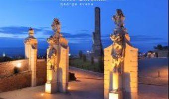 Cartea Alba Iulia – Alba Carolina – George Avanu (download, pret, reducere)