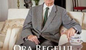Cartea Ora Regelui – Bogdan Serban-Iancu (download, pret, reducere)
