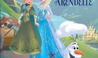Pret Surorile din Arendelle – Disney Regatul de gheata pdf