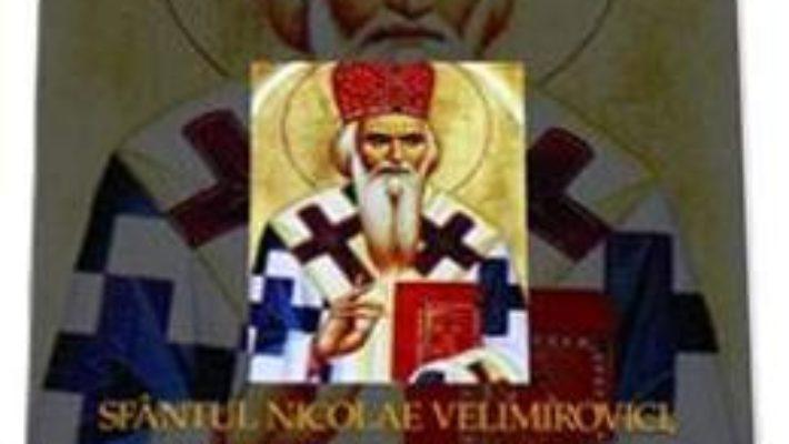 Pret Sfantul Nicoale Velimirovici, Noul Ioan Gura De Aur 1880-1956 pdf