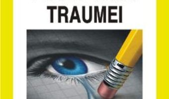 Cartea Psihologia Traumei – Maria Nicoleta Turliuc, Cornelia Mairean (download, pret, reducere)