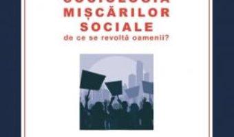 Pret Sociologia Miscarilor Sociale – Ionel Nicu Sava pdf