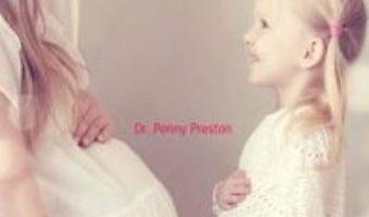 Pret A Doua Sarcina. Ghidul Gravidei – Penny Preston pdf