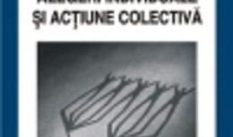 Pret Institutii, Alegeri Individuale Si Actiune Colectiva – Mihai Ungureanu pdf