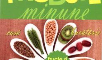 Pret Produse Minune. Fructe Si Legume pdf